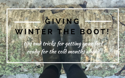 Giving winter the boot! Tips and tricks for getting your feet ready for the cold months ahead